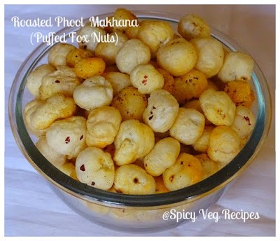 Roasted phool makhana recipe lotus seed fox nuts by spicy veg breakfast n snacksnamkeen snacks north indian regional indian cuisine snacks forumfinder Choice Image