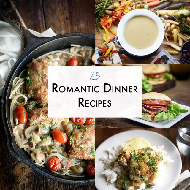 25 romantic dinner recipes by dani meyer the adventure for Romantic dinner for 2 recipes