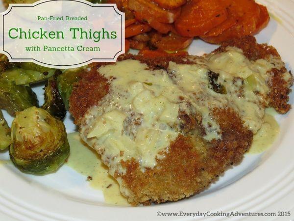 Pan-Fried-Chicken-Thighs-with-Pancetta-Cream-Sauce-©EverydayCookingAdventures2015-300x225@2x
