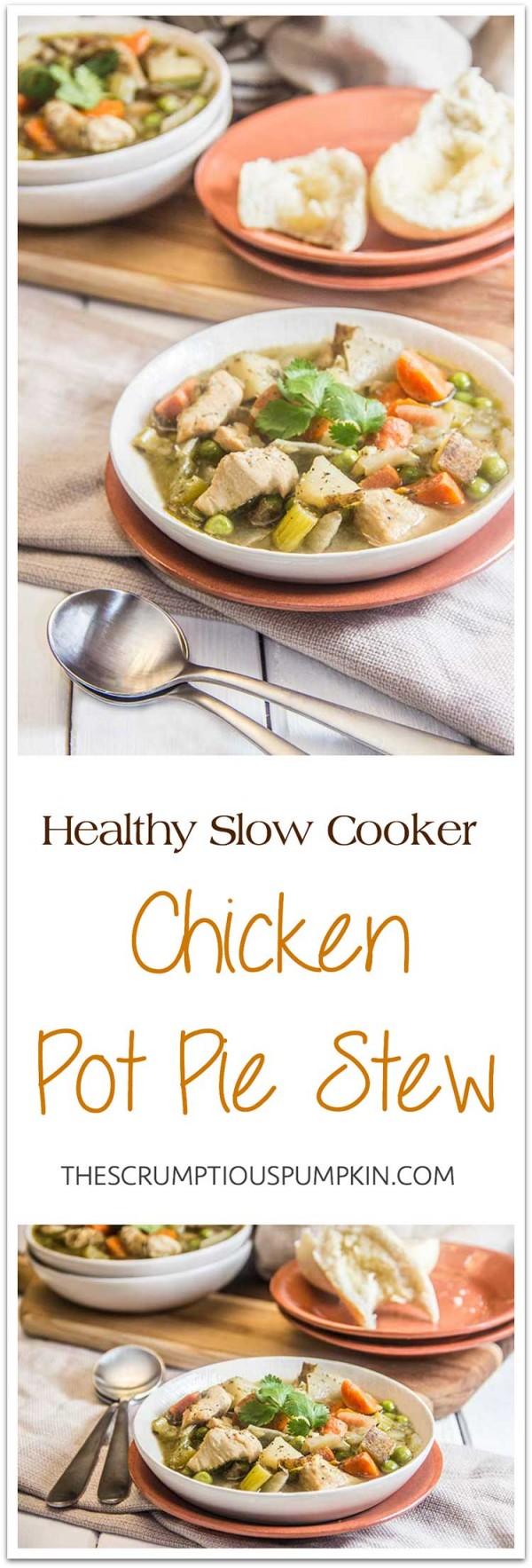 Slow Cooker Chicken Pot Pie Stew by The Scrumptious Pumpkin ...