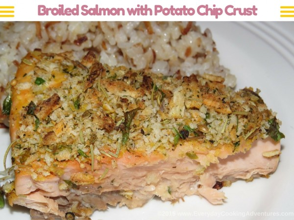 Broiled Salmon with Potato Chip Crust ©EverydayCookingAdventures2015-2
