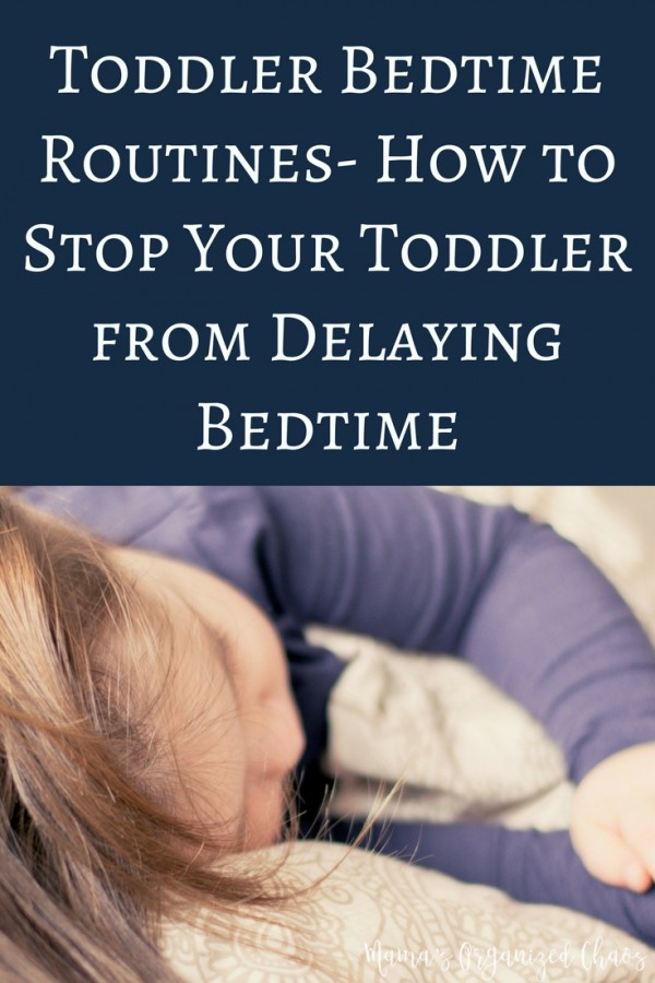Toddler%2BBedtime%2BRoutines-%2BHow%2Bto%2BStop%2BYour%2BToddler%2Bfrom%2BDelaying%2BBedtime%2B%25281%2529.jpg