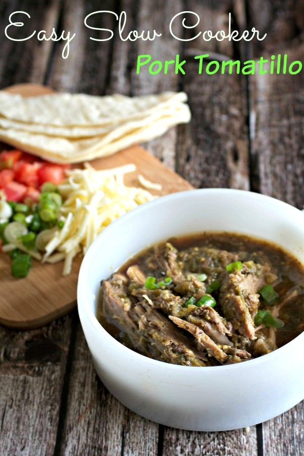 Easy Slow Cooker Pork Tomatillo