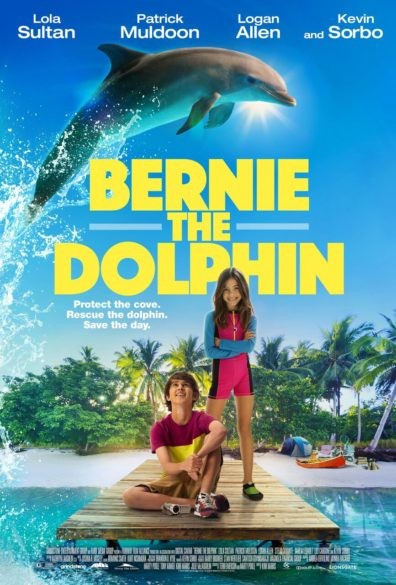 Bernie THe Dolphin Movie Poster Lions Gate