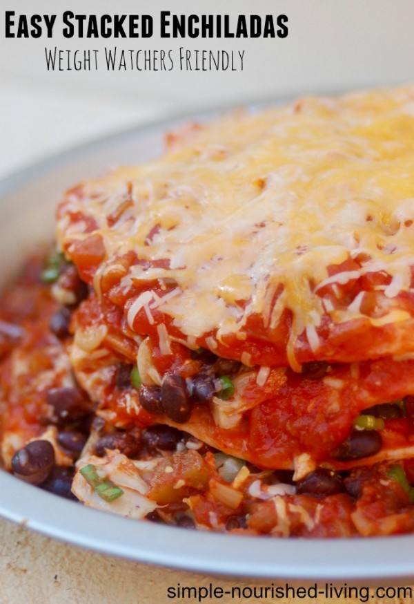 Easy Stacked Chicken Enchiladas with Black Beans Weight Watchers ...