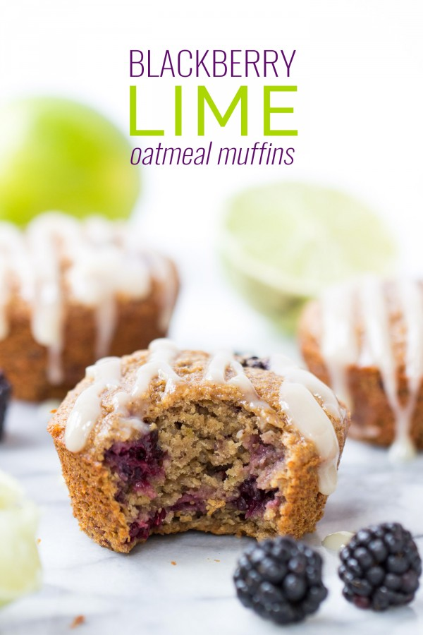 BLACKBERRY LIME OATMEAL MUFFINS -- healthy, delicious and so flavorful!