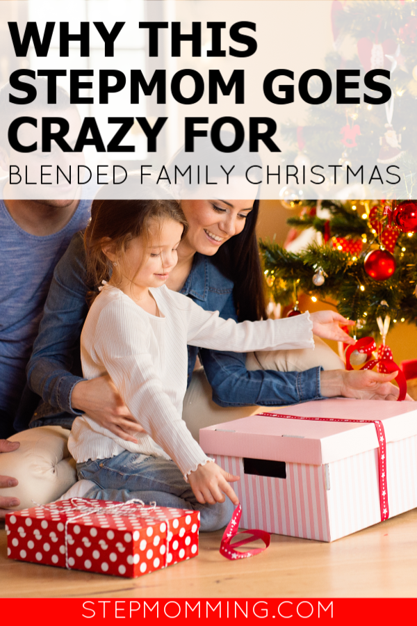 Why This Stepmom Goes Crazy for Christmas