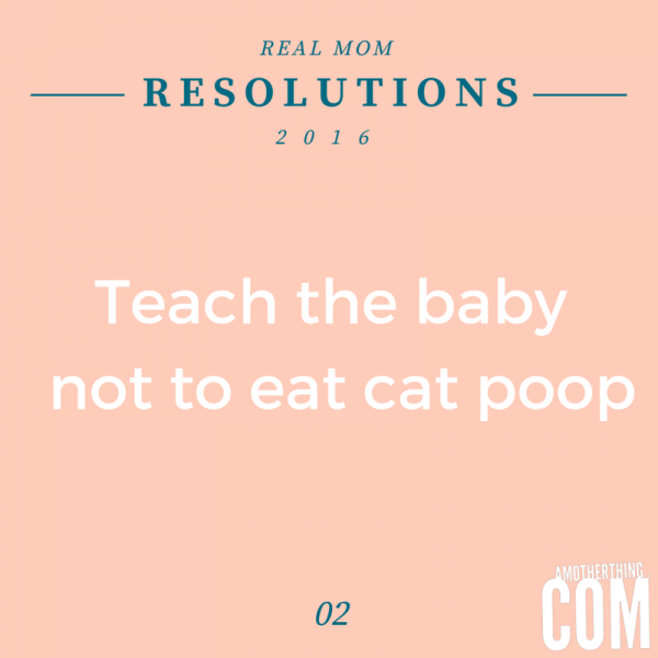 Real Mom New Year Resolutions for 2016   A Mother Thing