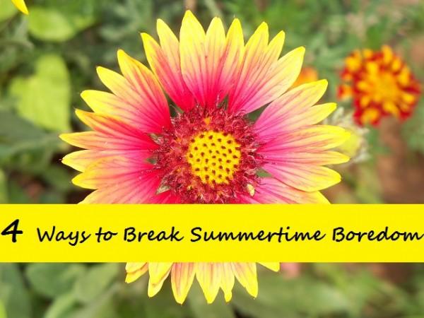4 Ways to Help Tweens and Teens Break Summertime Boredom