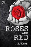 Roses%2BAre%2BRed%2BJB%2BKantt.jpg