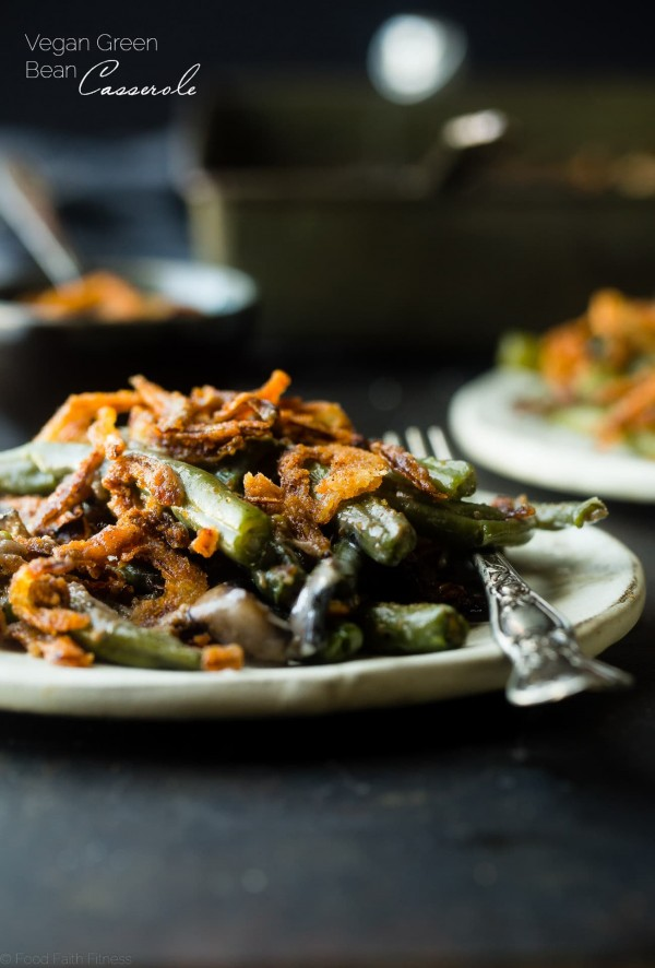 Healthy Vegan Green Bean Casserole - You'll never believe this rich, creamy green bean casserole is dairy and gluten free, paleo friendly and whole30 compliant! Perfect for a healthy Thanksgiving! | Foodfaithfitness.com | @FoodFaithFit