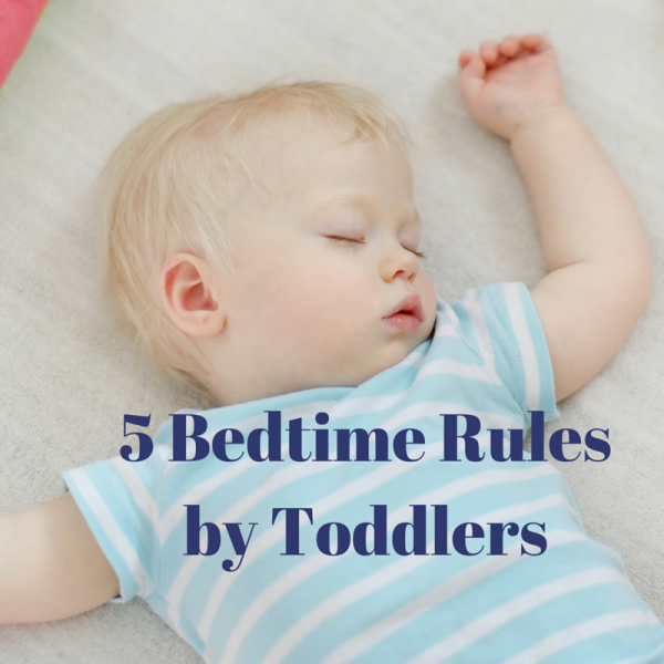 5 Rules for Bedtime (if Toddlers Made the Rules)