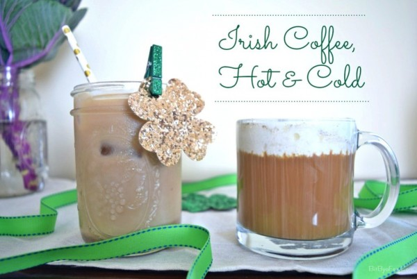 Irish Coffee, Hot & Cold
