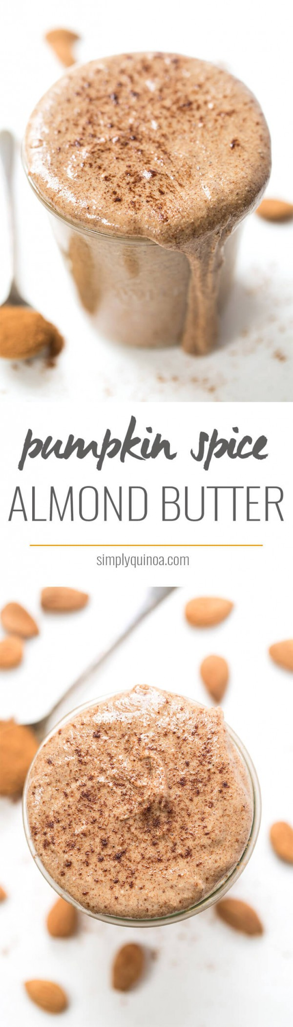 PUMPKIN SPICE ALMOND BUTTER -- love this fall spin on my fave nut butter of all time! This would be so good on toast with a little pumpkin butter on top!