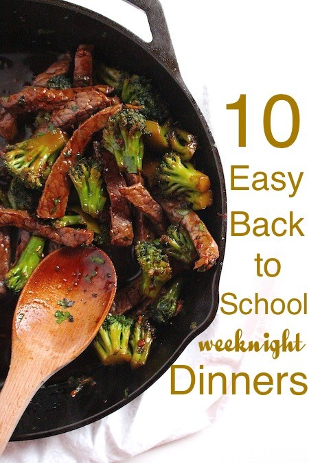 10 Easy Back-to-School Weeknight Dinners | LocalSavour.com