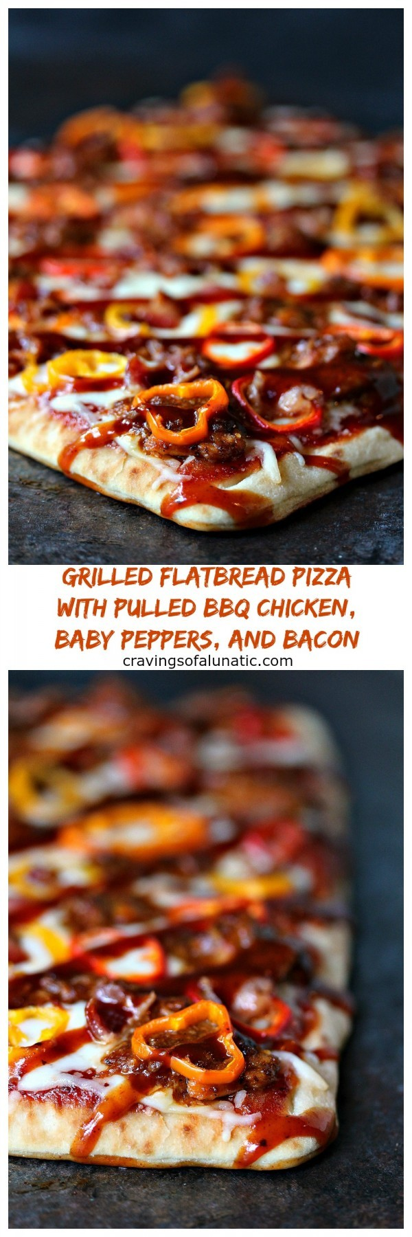 Grilled Flatbread Pizza with Pulled BBQ Chicken, Baby Peppers, and Bacon from cravingsofalunatic.com- This flatbread pizza is topped with pulled BBQ chicken, sliced baby peppers, and pieces of bacon, then grilled to perfection. Once it comes off the grill drizzle it with more BBQ sauce and dive in! @CravingsLunatic