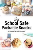 School Safe Snack Recipes | infinebalance.com