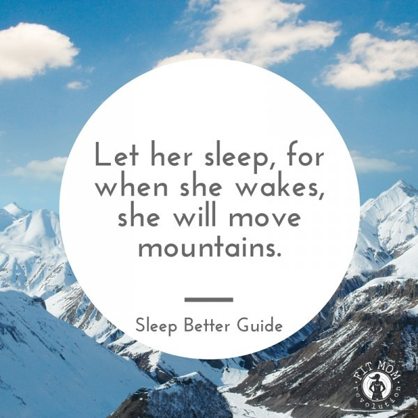 Sleep Better Guide with Fit Mom Revolution