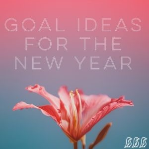 Goal Ideas for the New Year