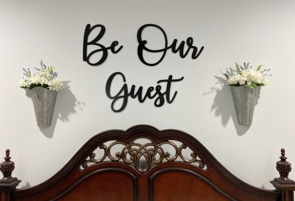 Be Our Guest Wall Decor Sign
