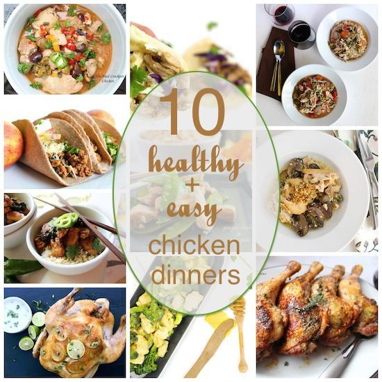 10 Healthy + Easy Chicken Dinners | LocalSavour.com