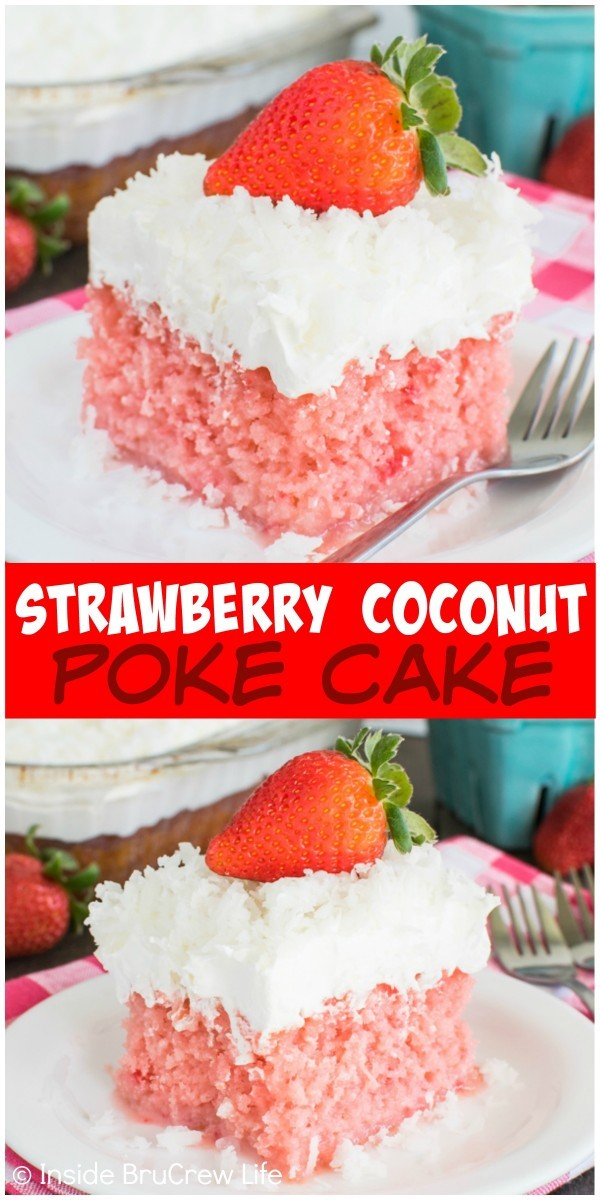 delicious Strawberry Coconut Poke Cake is loaded with lots of coconut ...