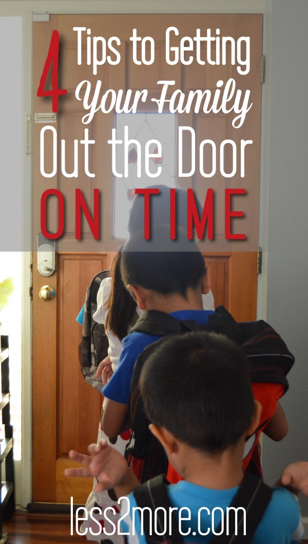 4 Tips to Getting Your Family Out the Door on Time