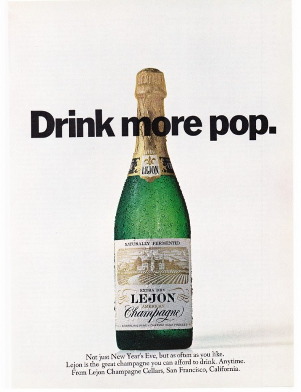 "A 1968 ad from Lejon Champagne Cellars pushes the ""not just for New Year's"" angle"